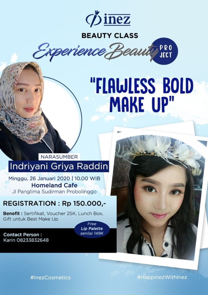 Experience Beauty Project – Flawless Bold Make Up with Indriyani Griya Raddin