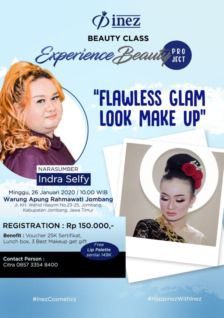 Experience Beauty Project – Flawless Glam Look Make Up with Indra Selfy