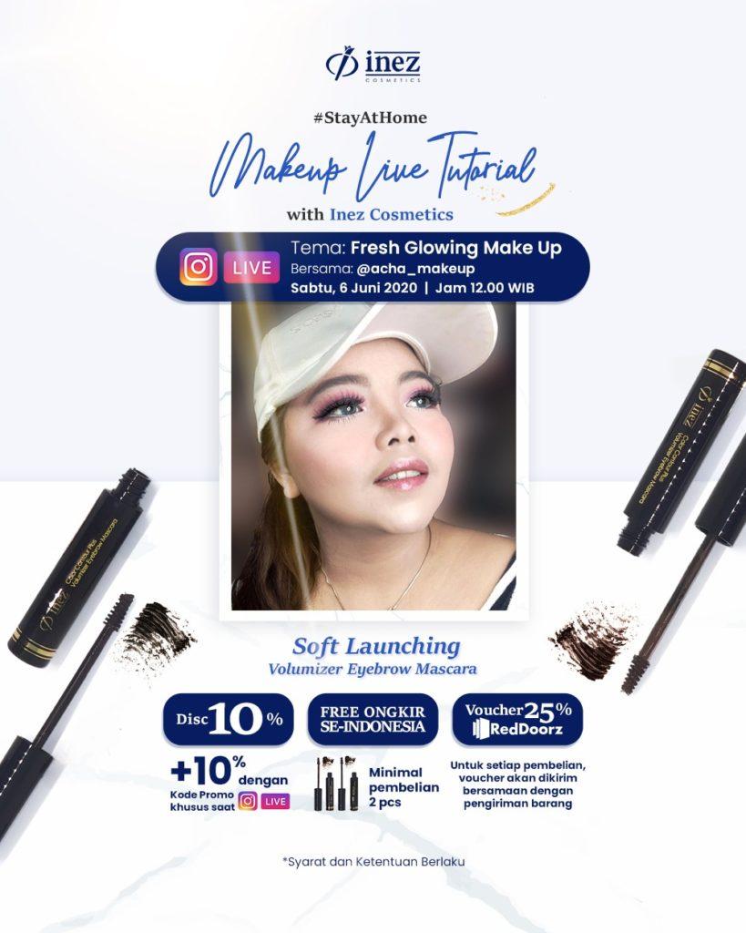 Make Up Live Tutorial with Inez Cosmetics and Acha Make Up - Fresh GlowingMake Up