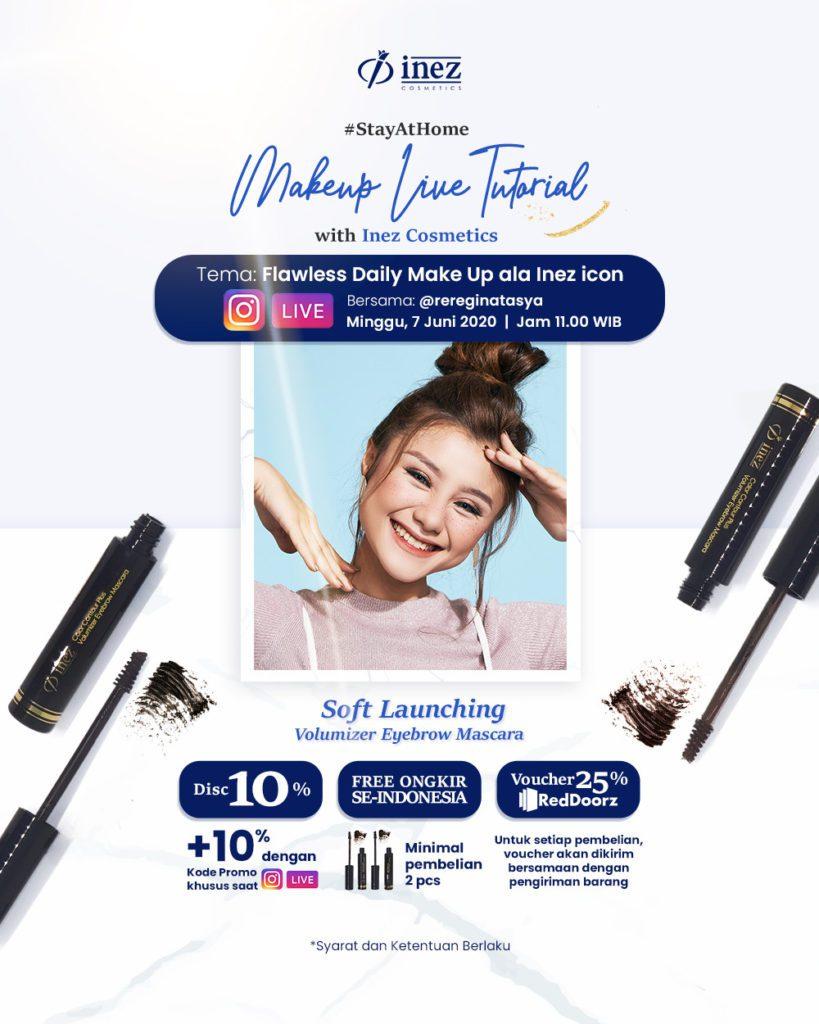 Make Up Live Tutorial with Inez Cosmetics and Regina tasya – Flawless Daily Make Up ala Inez Icon