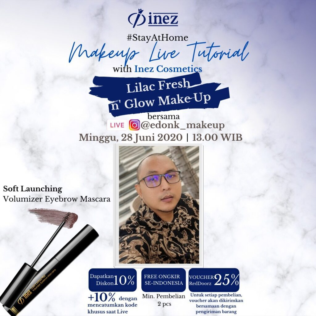 Make Up Live Tutorial with Inez Cosmetics – Lilac Fresh n Glow Make Up