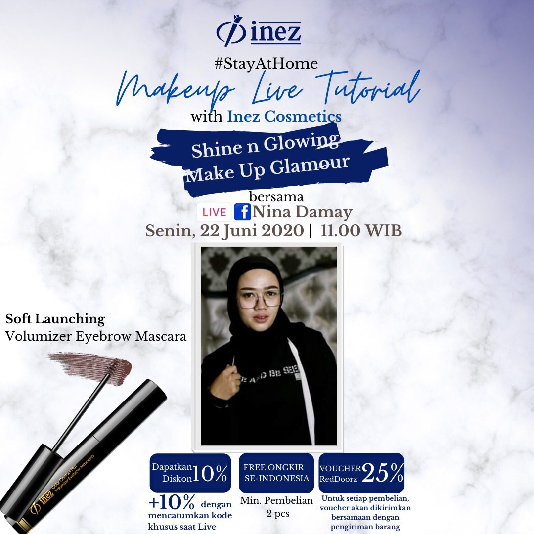 Make Up Live Tutorial with Inez Cosmetics – Shine n Glowing Make Up Glamour