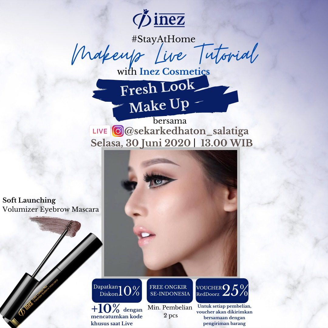 Make Up Live Tutorial with Inez Cosmetics – Fresh Look Make Up