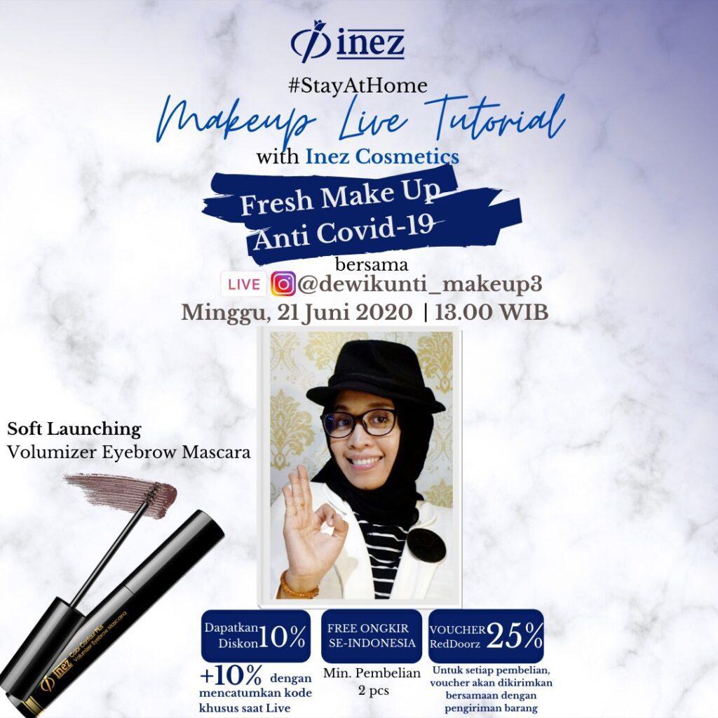 Make Up Live Tutorial with Inez Cosmetics – Fresh Make Up Anti Covid-19